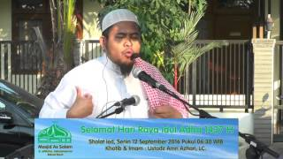 Khotbah Idul Adha 1437 H oleh Ustadz Amri Azhari Lc