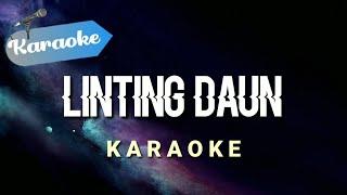 [Karaoke] LINTING DAUN - Labat sangat lambat laun   (Karaoke)