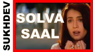 SOLVA SAAL - Original Music Video - Sukhdev