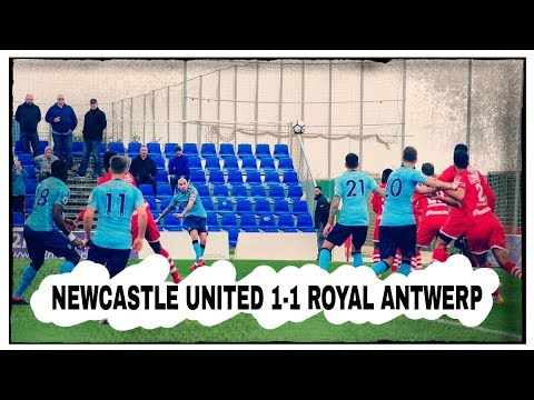 NEWCASTLE UNITED 1-1 ROYAL ANTWERP   QUICK THOUGHTS