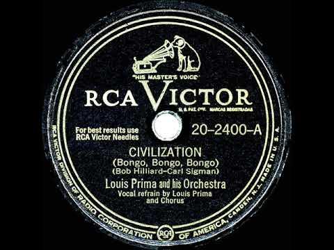 1947 HITS ARCHIVE: Civilization (Bongo, Bongo, Bongo) - Louis Prima