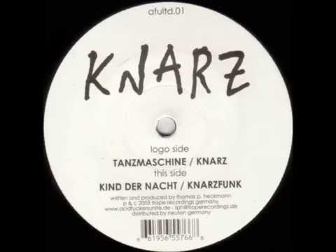 Knarz - Kind Der Nacht (HQ)