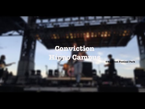 Hippo Campus- Conviction (new song)- @ Bayfront Festival Park