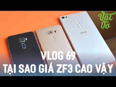 Vlog 69| Asus đang làm gì với giá bán của Zenfone 3 năm nay vậy?