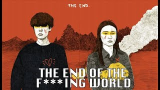 THE END OF THE F***ING WORLD | ANÁLISIS SIN SPOILERS