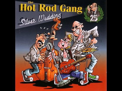 The Hot Rod Gang - Silver Wedding (Part Records) [Full Album]