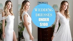 TRYING ON 6 WEDDING DRESSES UNDER $100 | AFFORDABLE AND GORGEOUS?!