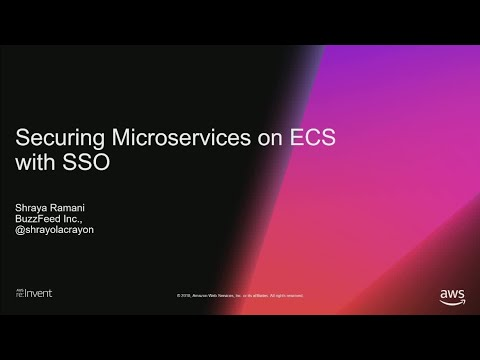AWS re:Invent 2018: Securing Microservices on Amazon ECS at BuzzFeed (STP16)