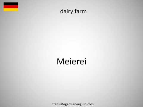 How to say dairy factory in German?