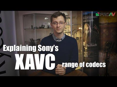 Explaining Sonys XAVC Codecs - XAVC-I, XAVC-L and XAVC-S