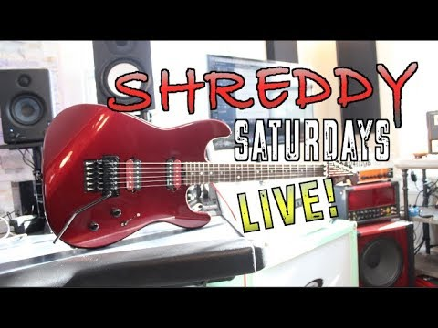 Shreddy Saturdays! ( Live)