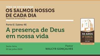 OS SALMOS NOSSOS DE CADA DIA   2ª temporada - Parte 6