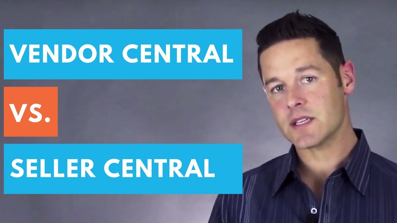 Amazon Vendor Central vs Seller Central (All Questions Answered)