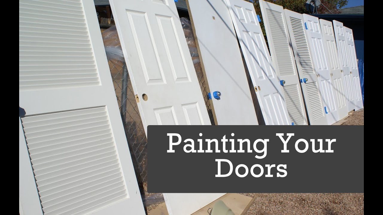 Painting Doors With A Paint Sprayer Spraying Interior You