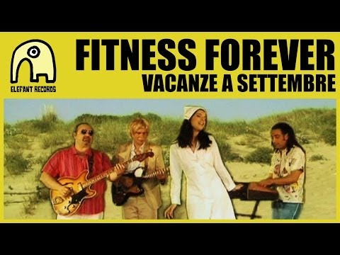 FITNESS FOREVER - Vacanze A Settembre [Official]
