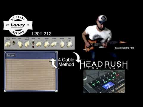 Headrush Pedalboard + Laney L20T via 4 Cable method