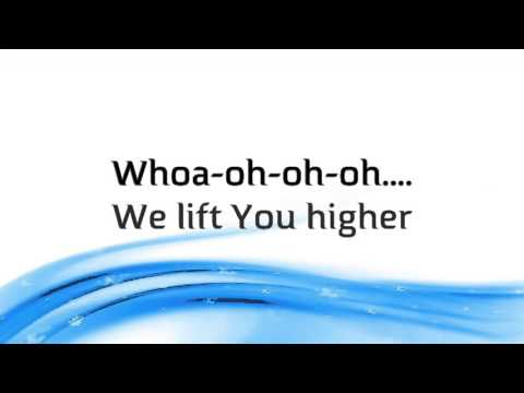 FearlessBND - We Lift You Higher - with lyrics (2015)