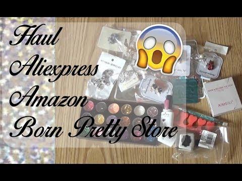 Haul Aliexpress ,Amazon,Born Pretty Store