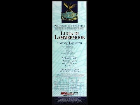 Lucia di Lammermoor - Gaetano Donizetti - 1997 SERRA,ARONICA,SERVILE,FURLANETTO,DAVID