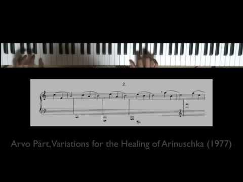 1P Arvo Pärt, Variations for the Healing of Arinuschka