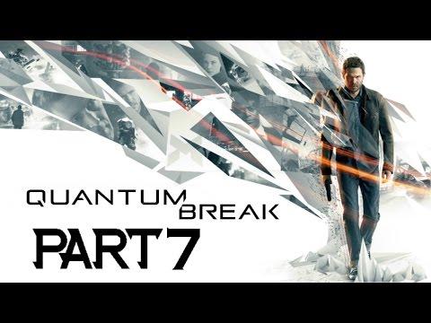 Quantum Break Walkthrough Part 7 THE DRYDOCKS!!!