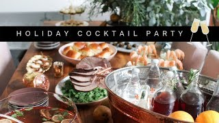 HOLIDAY COCKTAIL PARTY | Tips, Decor & More 🥂