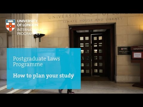 How to plan your study - Postgraduate Laws Programme