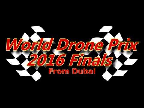 World Drone Prix 2016 Finals