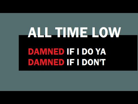 Damned If I Do Ya (Damned If I Don't) lyrics WIDESCREEN