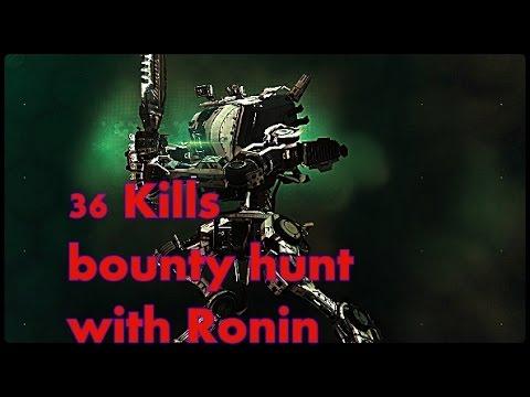 Titanfall 2-36 kills , bounty hunt with ronin
