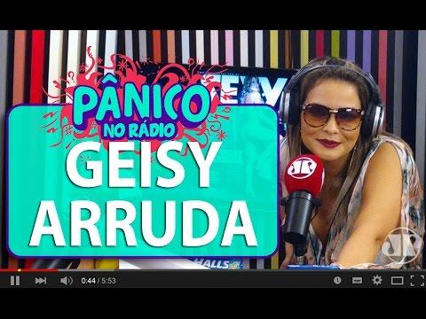 Geisy Arruda Revela Que Paga Pau Para Geraldo Luís | Pânico