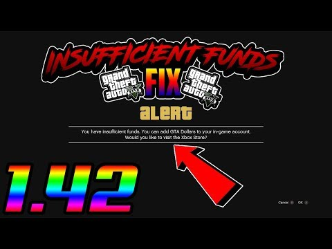 "GTA 5 ONLINE - INSUFFICIENT FUNDS FIX ! - ""You Have Insufficient Funds"" Update 1.42"