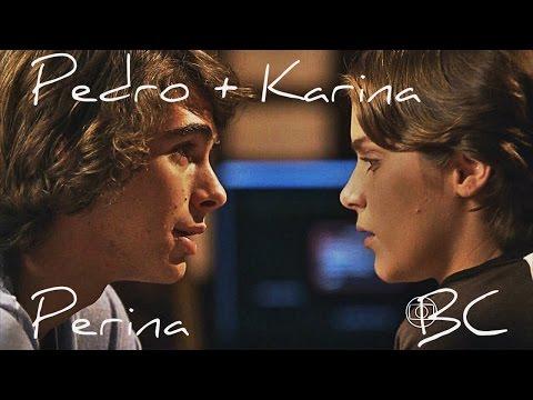 Pedro + Karina l Perfect l Malhação