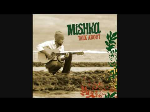 Mishka - Talk About: Homegrown