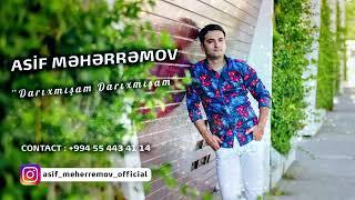 Asif Meherremov : DARIXMIŞAM DARIXMIŞAM