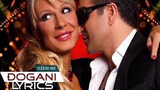 DJOGANI - Ozeni me - Lyrics video