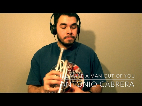 (Screamer Version) I'll Make a Man Out of You- Trumpet Cover