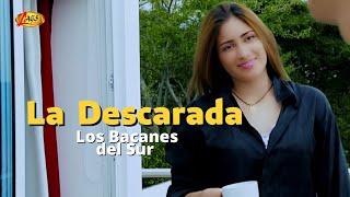 La  descarada - Los Bacanes Del Sur,música popular colombiana.