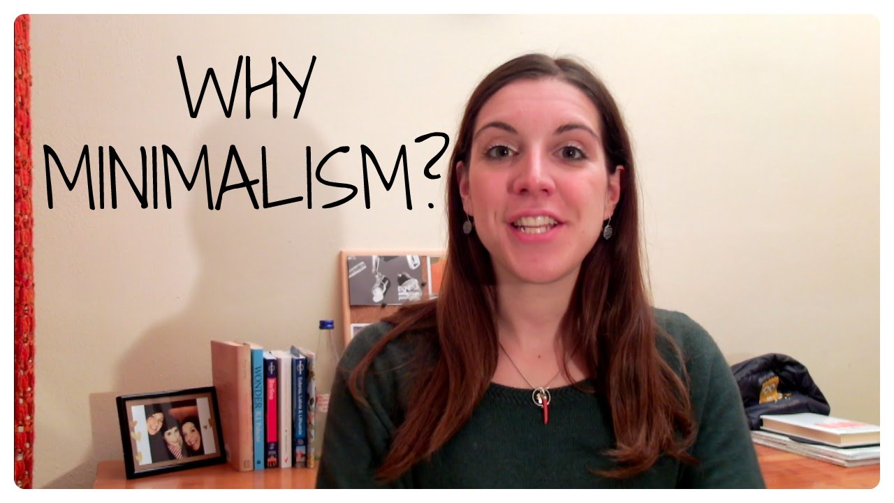 Why minimalism benefits of simple living youtube for Why minimalism