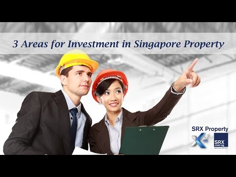 Singapore Property Investment: 3 Areas To Consider