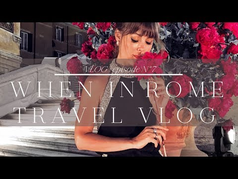 When In Rome | Travel Vlog