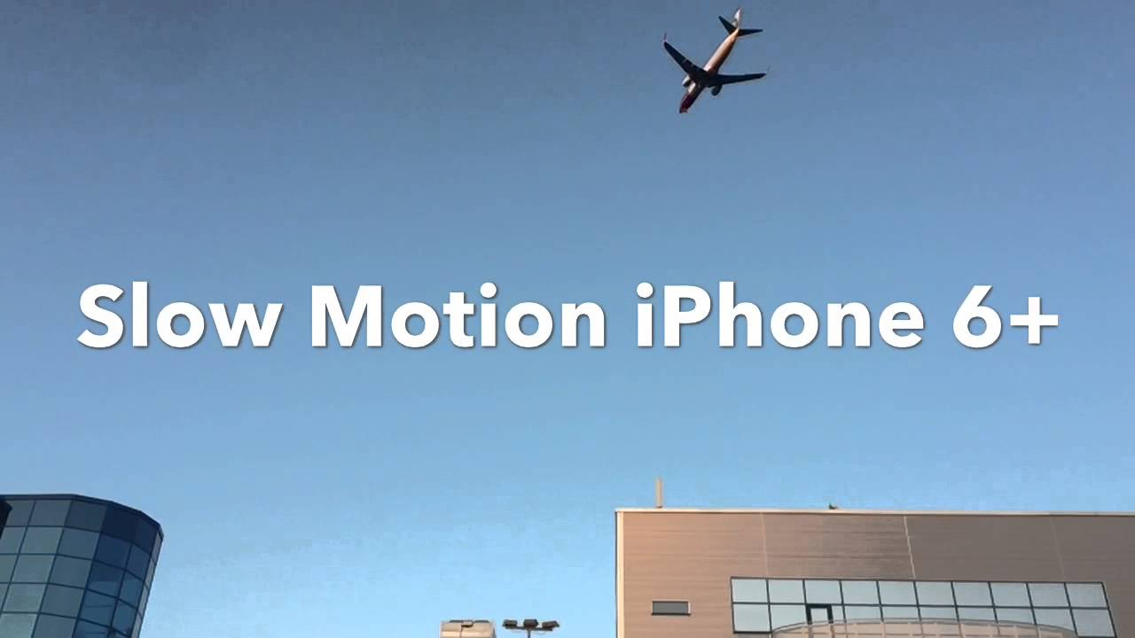 how to do slow motion on iphone motion iphone 6 20002