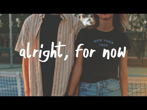 matt van - Alright, for now. (Lyric Video)