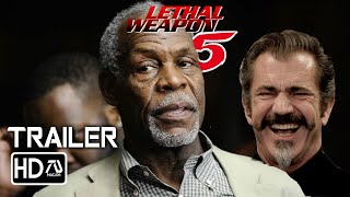 LETHAL WEAPON 5 (2021) [HD] Tailer - Mel Gibson (Fan Made) Action Movie