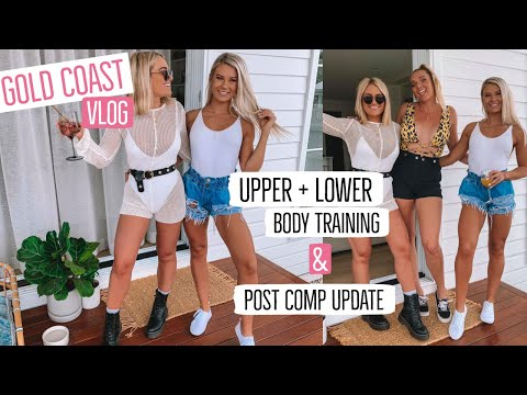 GOLD COAST VLOG | Post Comp Update | Upper & Lower Body Workout |