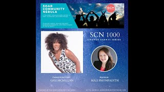 #SCN1000ChangeAgent Interview Series - Gigi McMillan