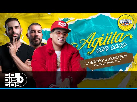 Agüita Con Coco – J Alvarez x Alkilados