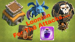 Th8 attack strategy loonion for loot or trophy pushing latest 2017 in hindi by Raj Clasher.