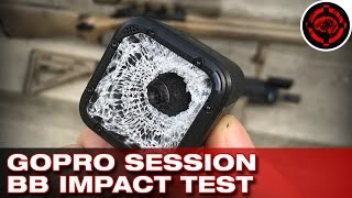 GoPro Session VS Airsoft BBs (Durability Test)