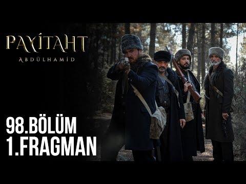 مسلسل السلطان عبد الحميد الثاني الحلقة 98